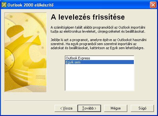 Outlook 2000 előkészítő - A levelezés frissítése