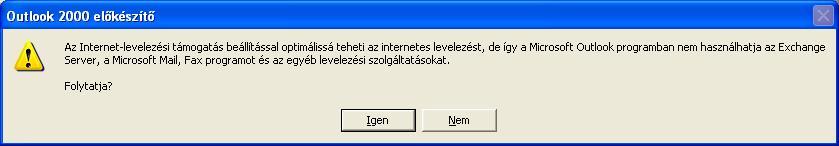 Outlook 2000 előkészítő - Figyelmeztetés